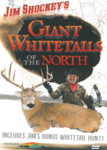 WAS $9.99 Jim Shockey's Giant Whitetails Of The North