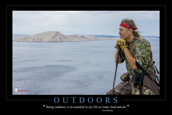 15 being outdoors  is as essential to my life as water  food and air. jimshockey%28web%29