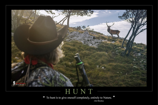 22 hunt2 to hunt is to give oneself completely  entirely to nature