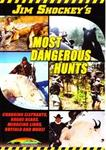 WAS $14.95 Jim Shockey's Most Dangerous Hunts