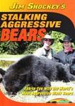 WAS $14.95 Jim Shockey's Stalking Aggressive Bears