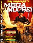 WAS $14.95 Jim Shockey's Mega Moose