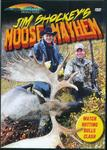 WAS $14.95 Jim Shockey's Moose Mayhem