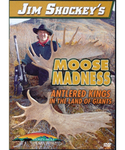 WAS $14.95 Jim Shockey's Moose Madness