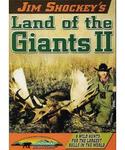 WAS $14.95 Jim Shockey's Land of the Giants II