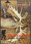 WAS $19.95 Jim Shockey's Hunting Adventures TV series 2012