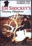 WAS $19.95 Jim Shockey's Hunting Adventures 2010 TV Series
