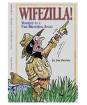WAS $19.95 Wifezilla!  Humor Book